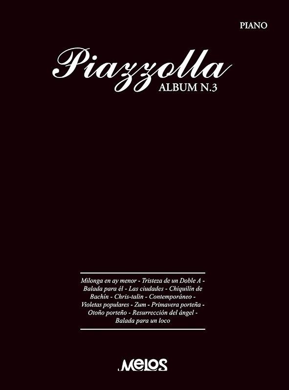 Piazzolla, Álbum Nº 3