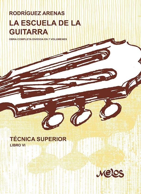 La Escuela De La Guitarra – Libro 6º