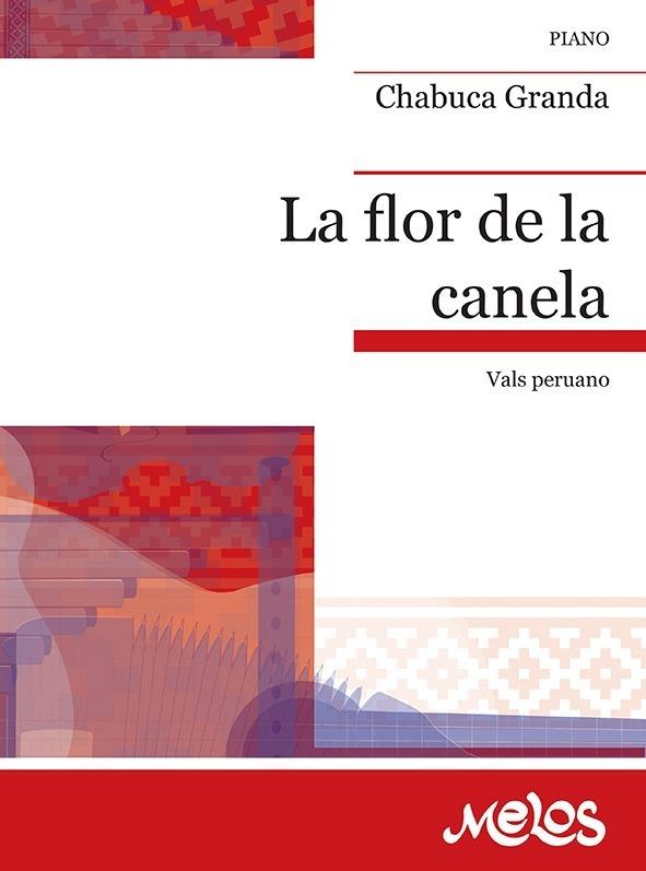 La Flor De La Canela (vals Peruano)