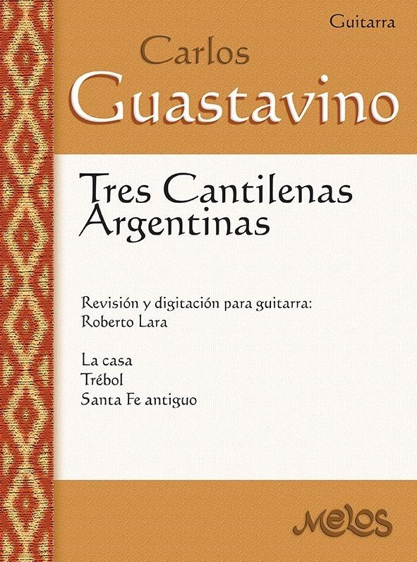 Tres Cantilenas Argentinas