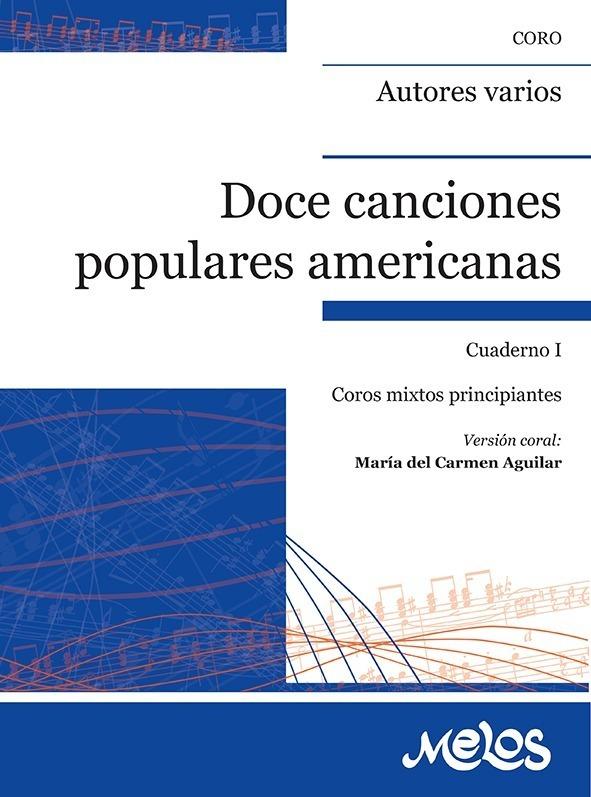 12 Canciones Populares Americanas – Cuaderno 1