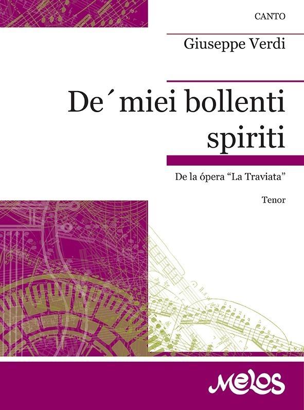 De' Miei Bollenti Spiriti (de La Traviata )