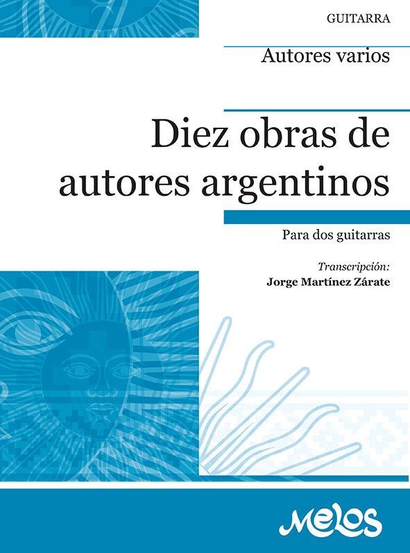 10 Obras De Autores Argentinos