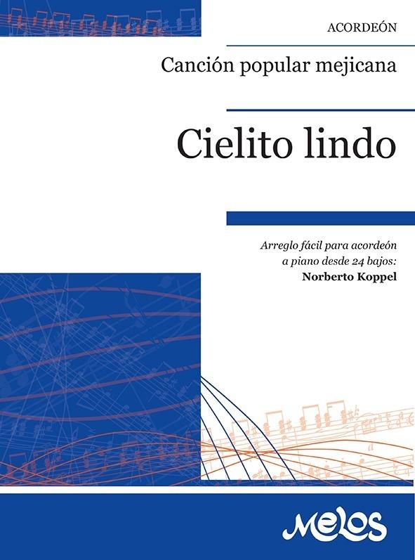 Cielito Lindo (cancion Popular Mejicana)