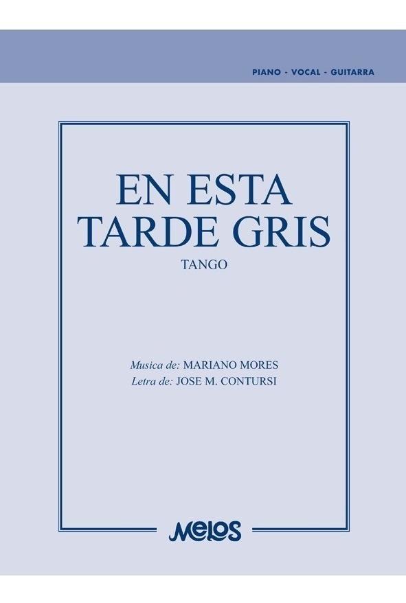 En Esta Tarde Gris (tango)