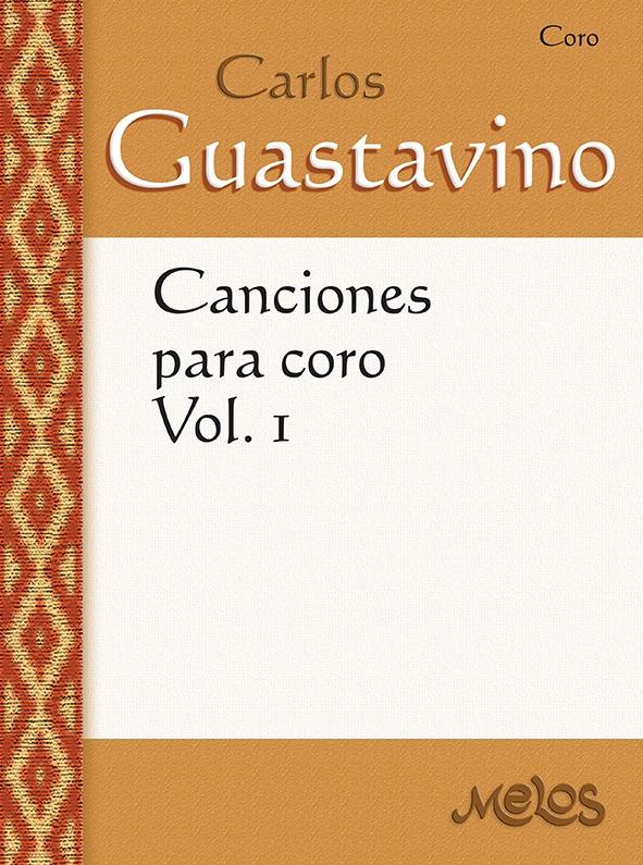 Canciones Para Coro – Vol. 1