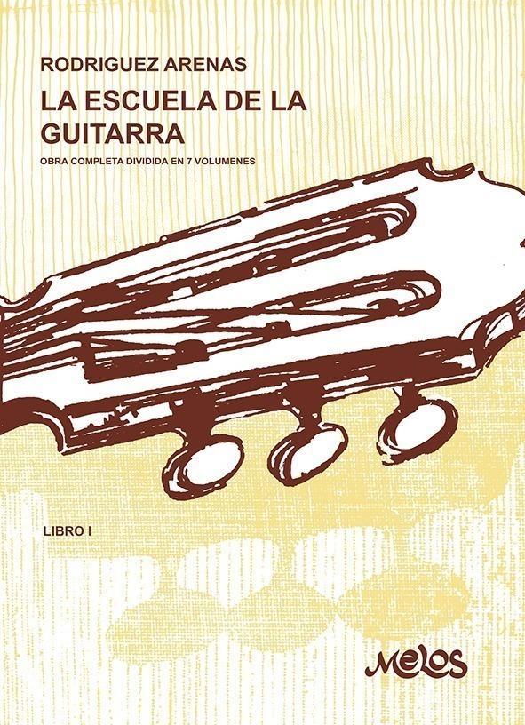 La Escuela De La Guitarra – Libro 1º