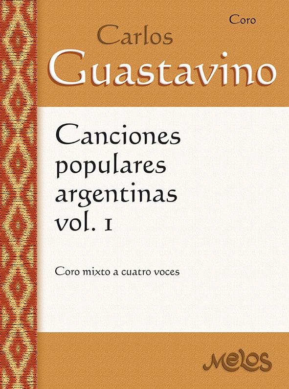 Canciones Populares Argentinas – Vol. 1