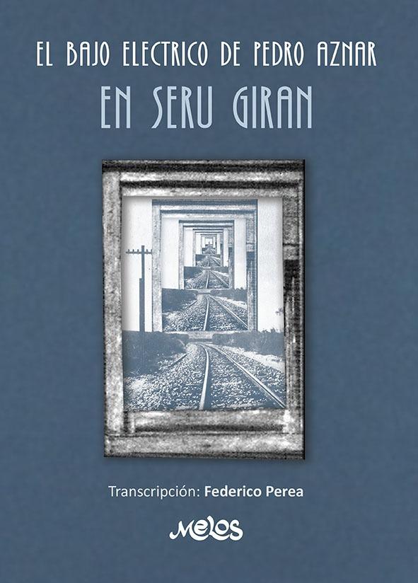 El Bajo Eléctrico De Pedro Aznar En Serú Girán
