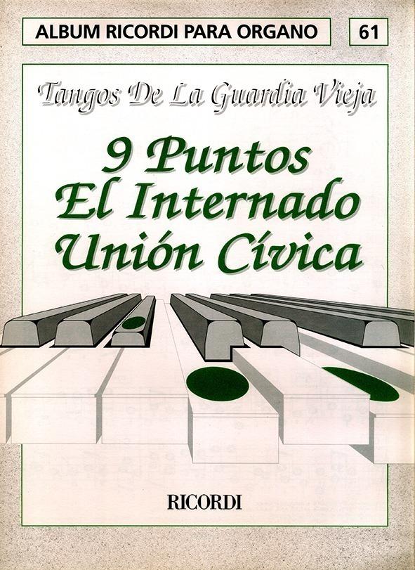 Álbum Para Órgano Nº 61 Tangos De La Guardia Vieja