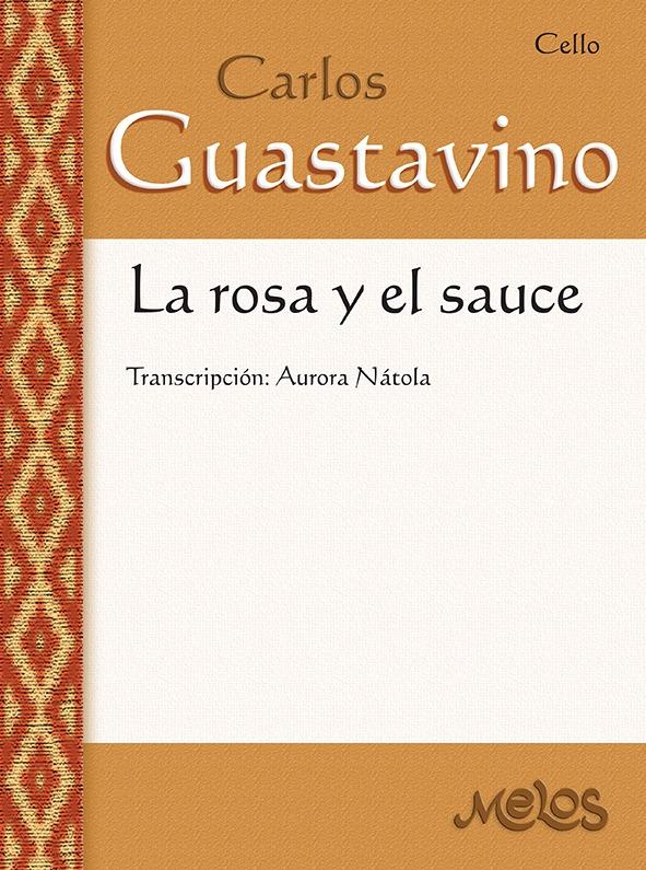 La Rosa Y El Sauce