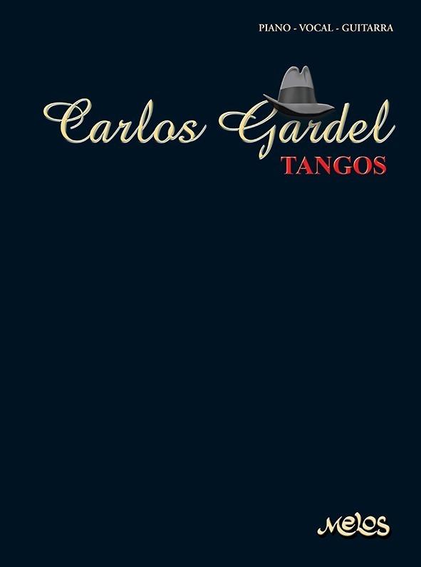 Carlos Gardel, Tangos