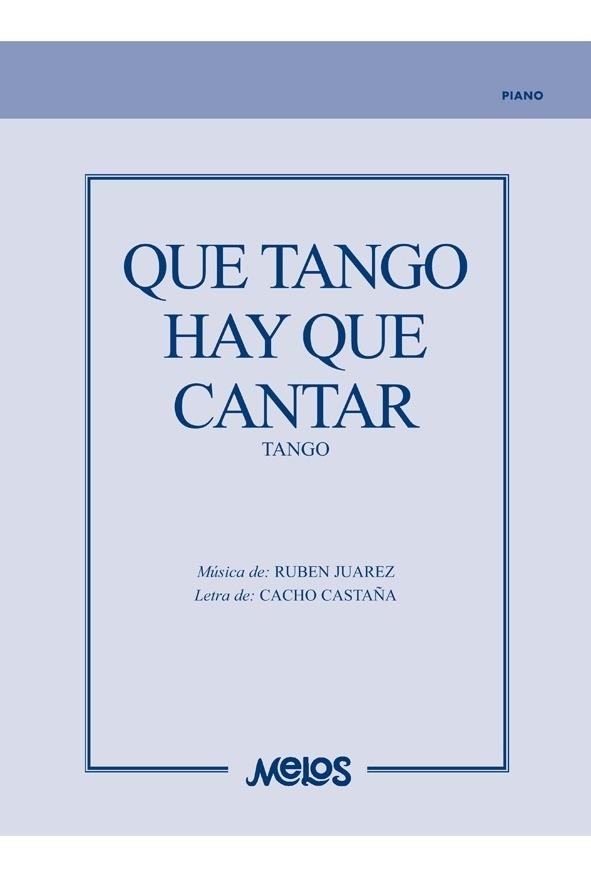 Qué Tango Hay Que Cantar (tango)