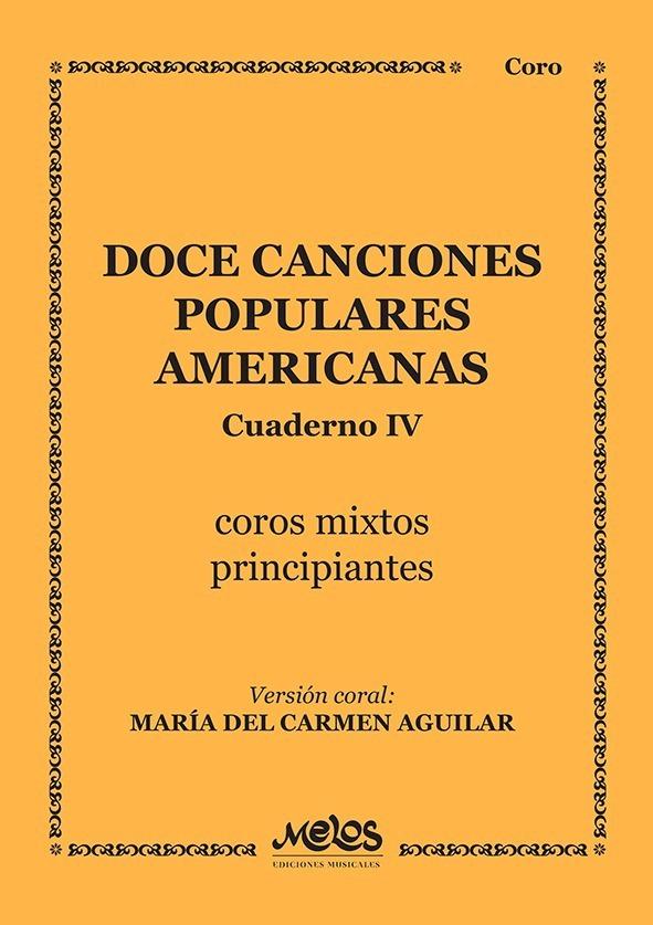 12 Canciones Populares Americanas – Cuaderno 4