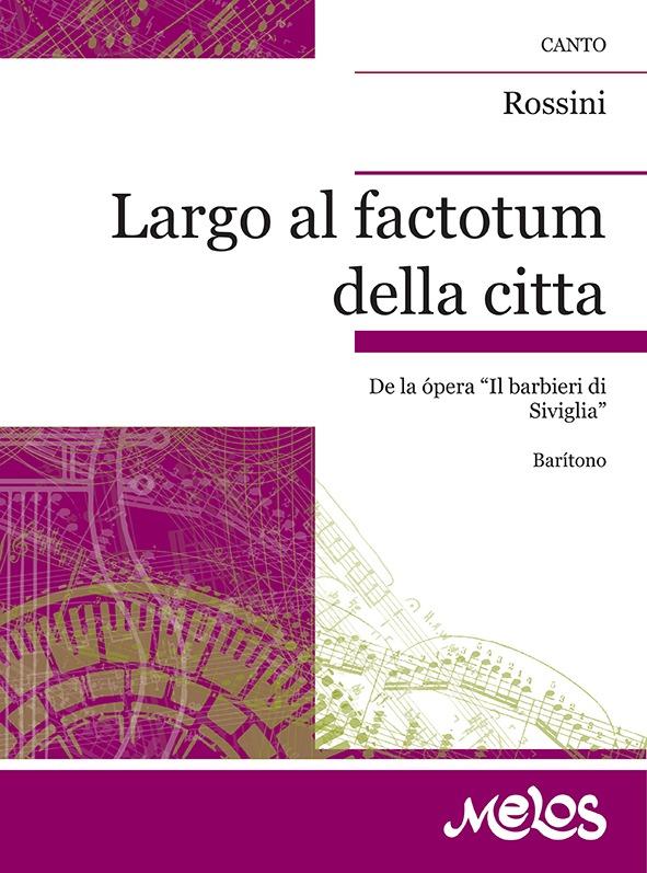 Largo Al Factotum Della Citta