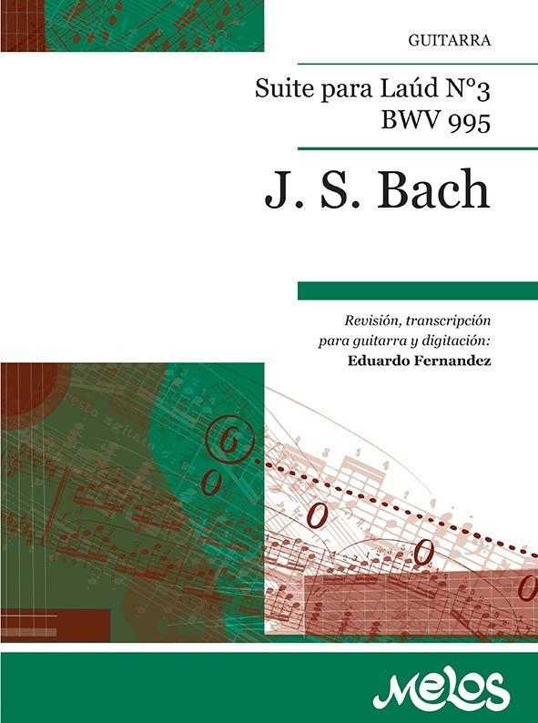 Suite Para Laúd, Nº 3 Bwv. 995