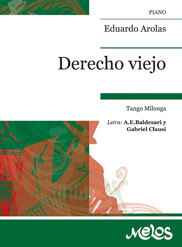 Derecho Viejo (tango Milonga)