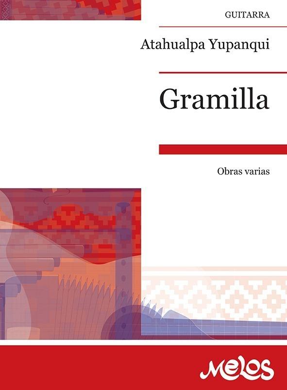 Gramilla, Obras Varias
