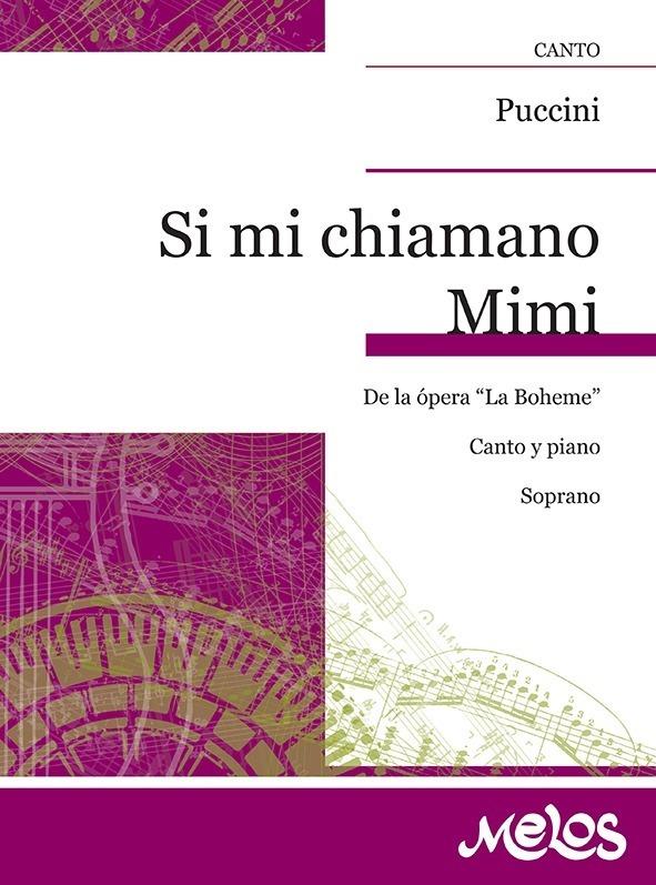 Si Mi Chiamano Mimi (de La Boheme )