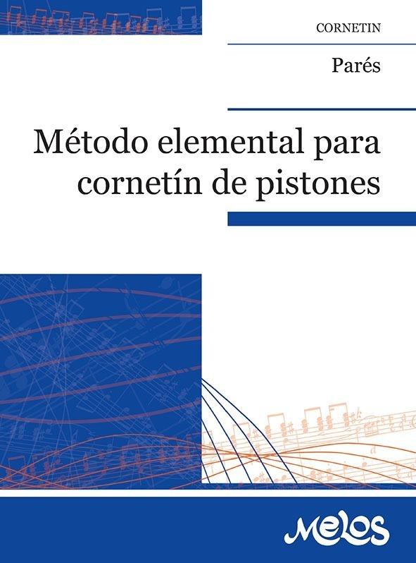 Método Elemental Para Cornetín De Pistones