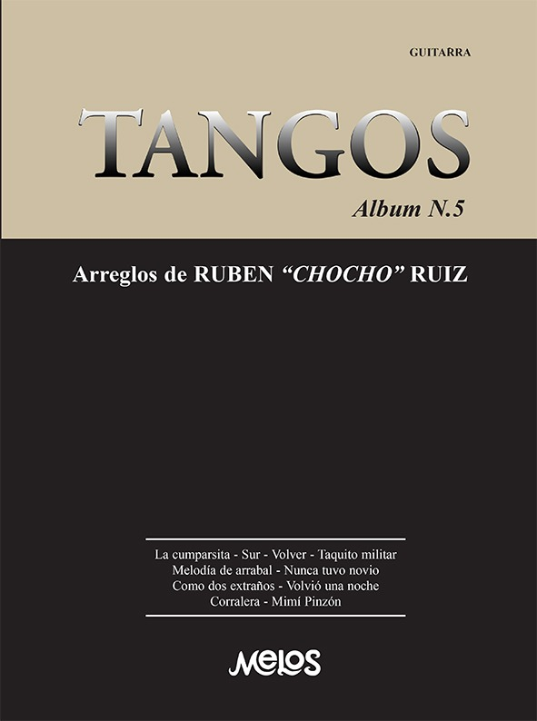 Tangos, Album Nº 5 Arreglos De Rubén Chocho Ruiz