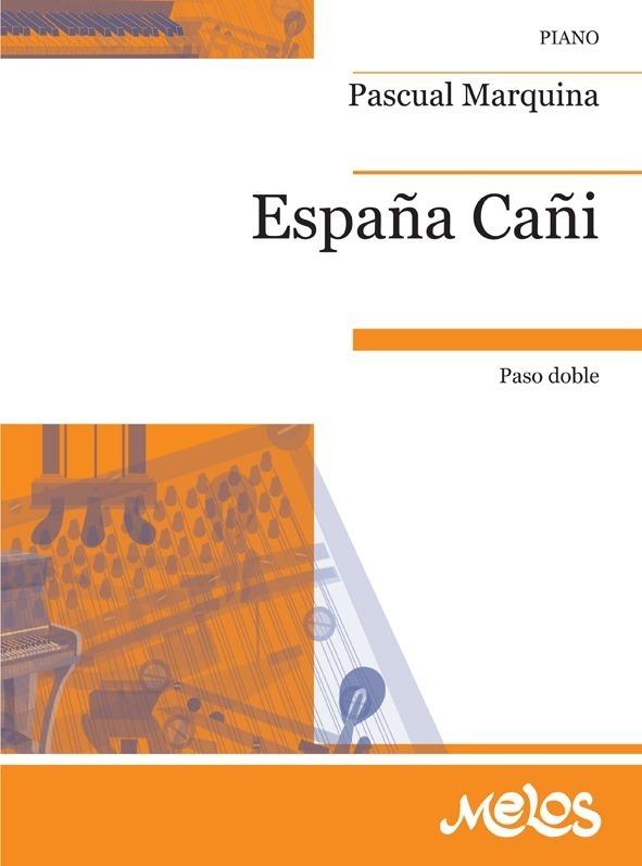 España Cañi (paso Doble)