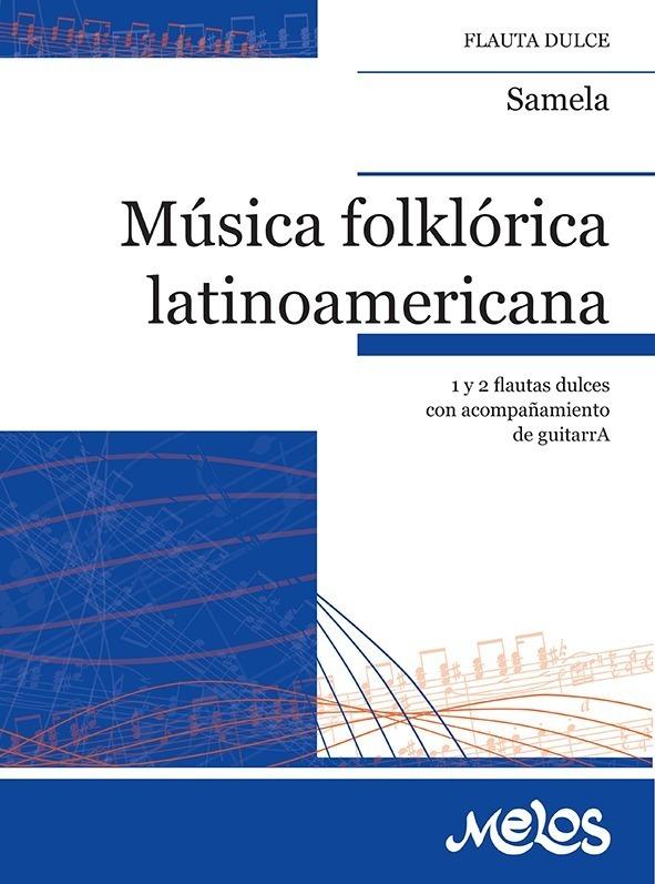 Música Folklórica Latinoamericana