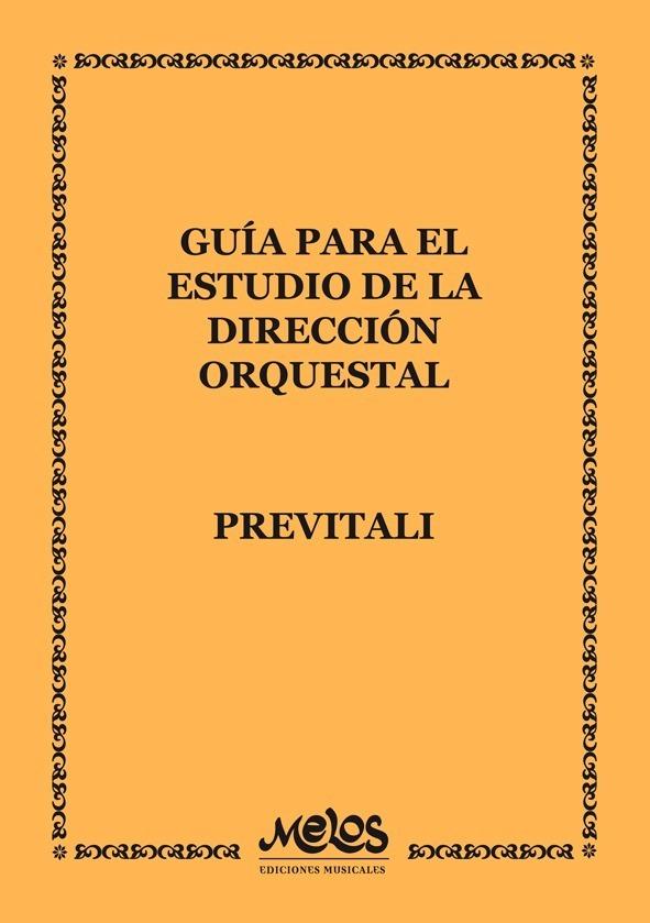Guía Para El Estudio De La Dirección Orquestal