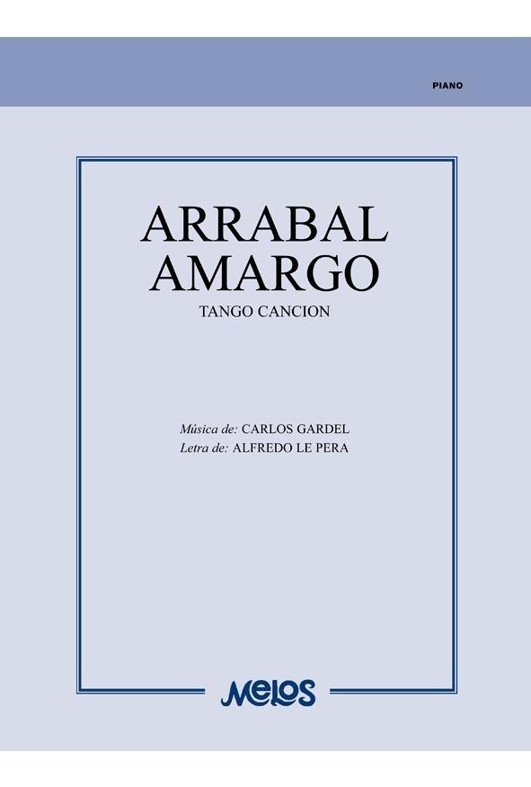 Arrabal Amargo (tango Canción)
