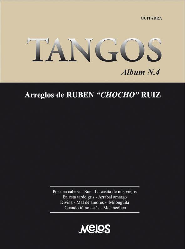 Tangos, Album Nº 4 Arreglos De Rubén Chocho Ruiz