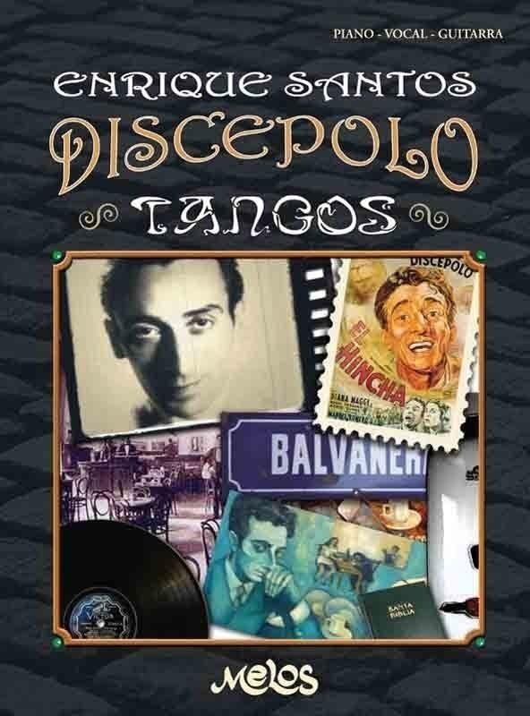 Enrique Santos Discépolo – Tangos