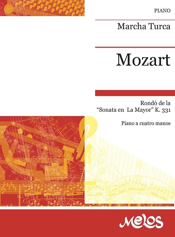 Marcha Turca, La Mayor, K. 331