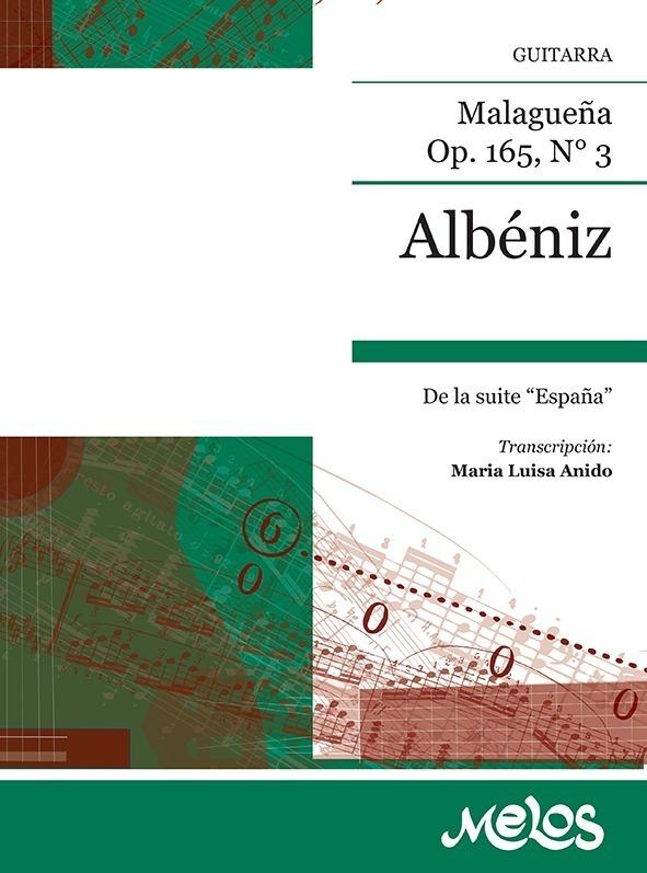 Malagueña, Op. 165 Nº 3