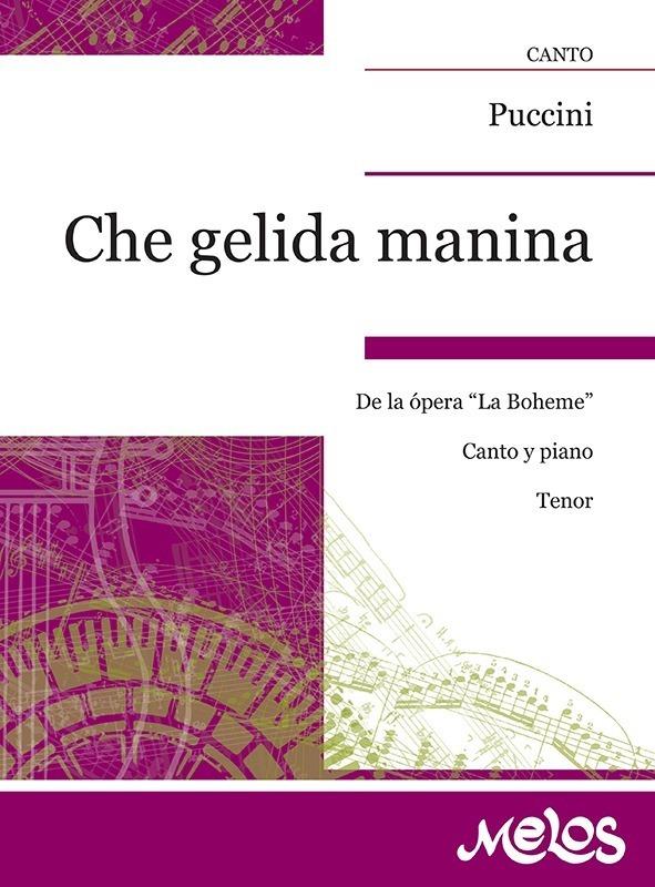 Che Gelida Manina (de La Boheme )