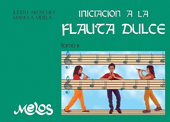 Iniciación A La Flauta Dulce – Tomo 2º
