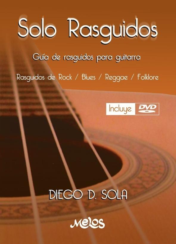 Sólo Rasguidos, Guia De Rasguidos Para Guitarra