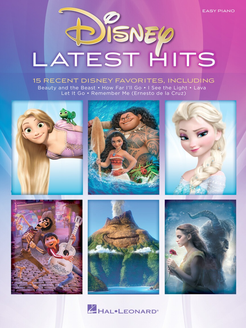 Disney Latest Hits. 15 Recent Disney Favorites
