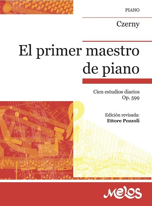 El Primer Maestro De Piano, Op. 599