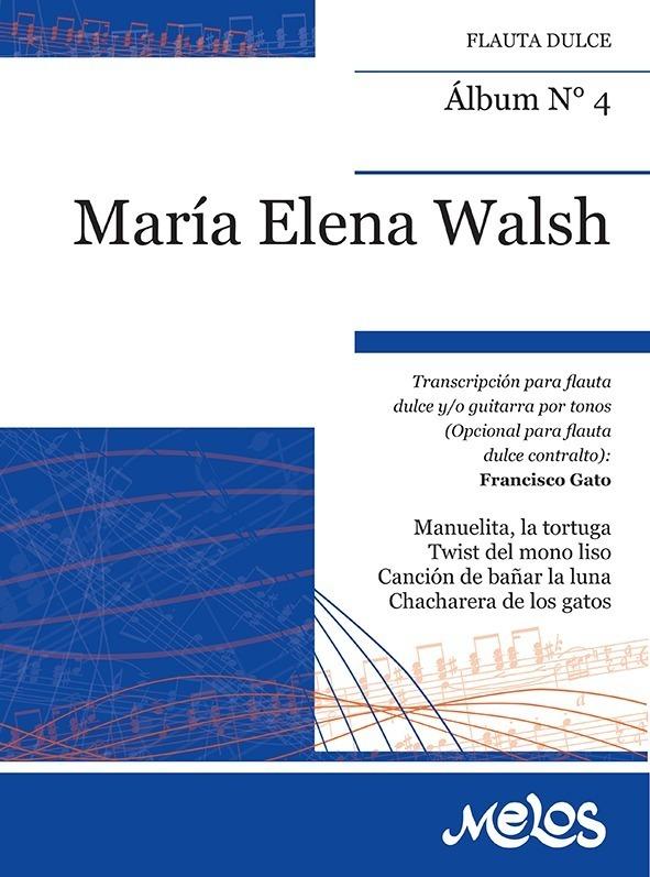 Álbum Nº 4 María Elena Walsh