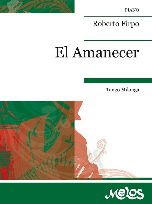 El Amanecer (tango Milonga)