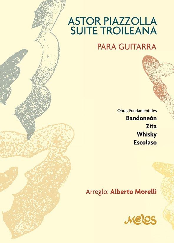 Astor Piazzolla, Suite Troileana