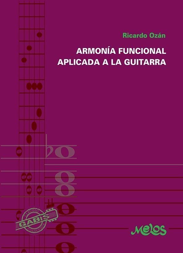 Armonía Funcional Aplicada A La Guitarra
