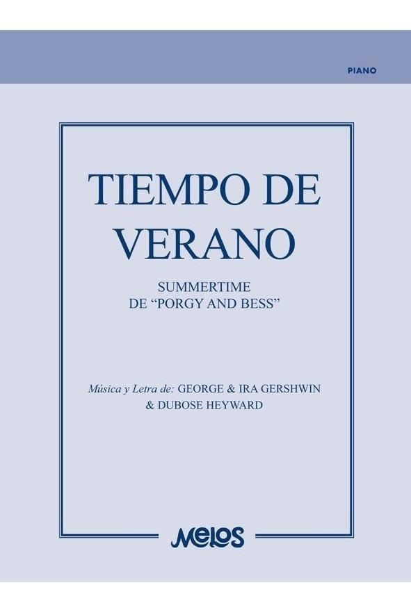 Tiempo De Verano (summertime)