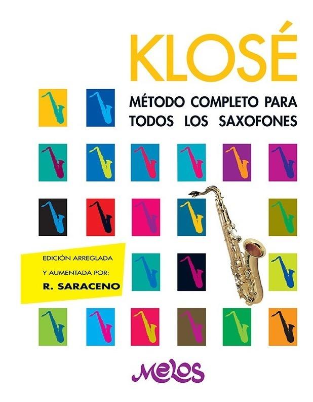 Método Completo Para Todos Los Saxofones