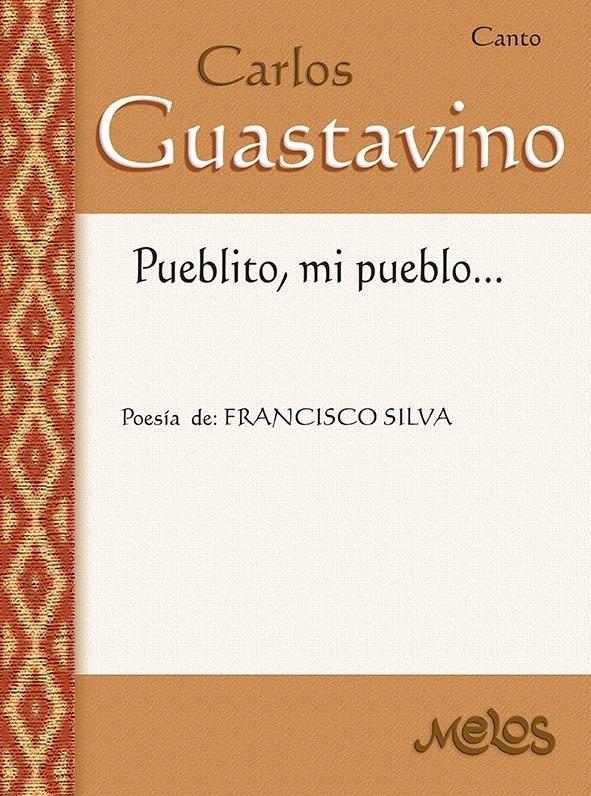 Pueblito, Mi Pueblo