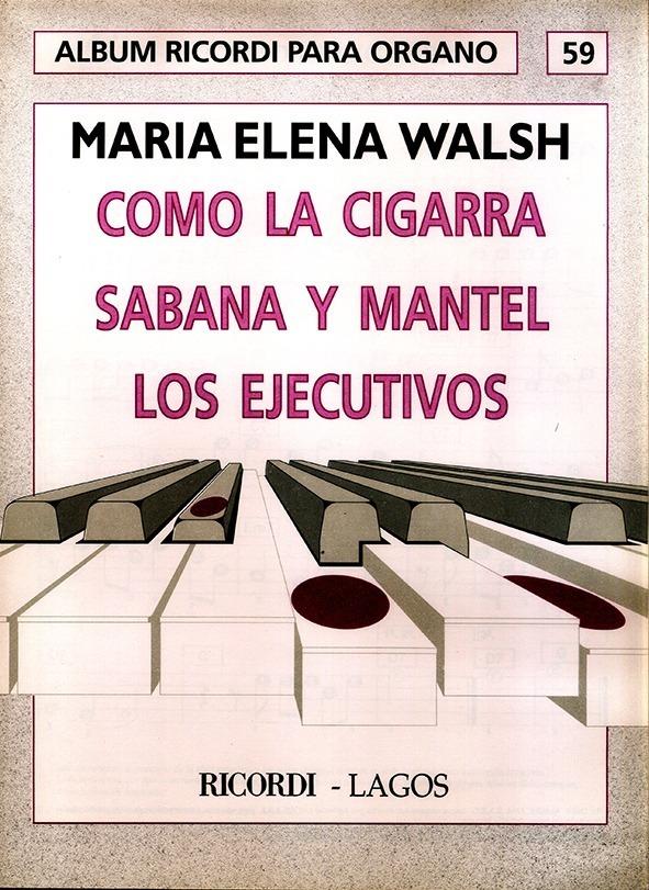 Álbum Para Órgano Nº 59 María Elena Walsh