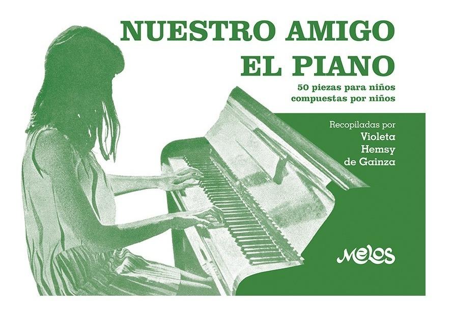 Nuestro Amigo El Piano