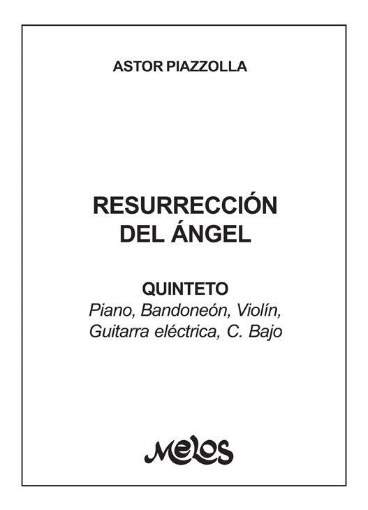 Resurrección Del Ángel (quinteto)