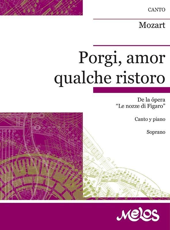 Porgi, Amor Qualche Ristoro (de Nozze Di Figaro )
