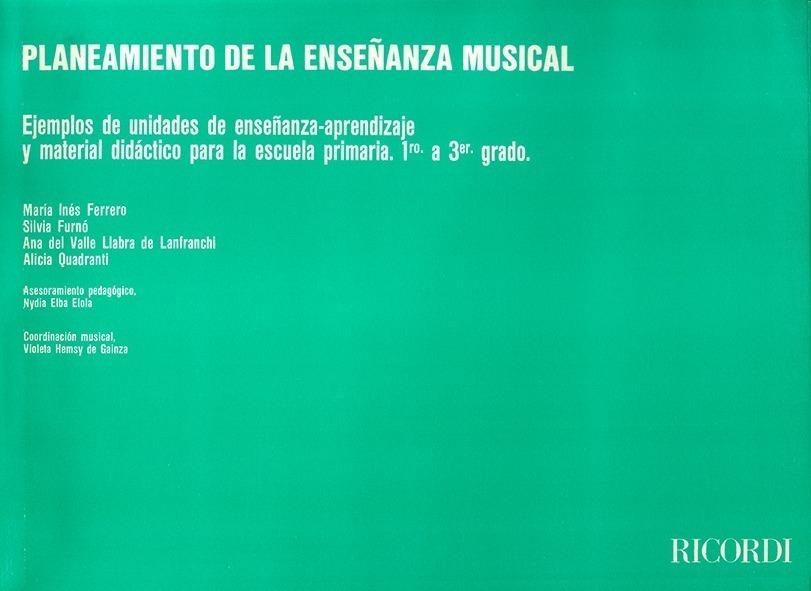 Planeamiento De La Enseñanza Musical – 1º A 3º Grado